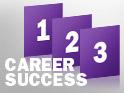 Three steps to career success