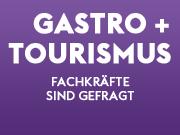 Fachkräfte in Gastro und Tourismus sind gefragt
