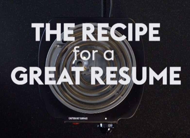 This simple resume recipe will make recruiters hungry for more