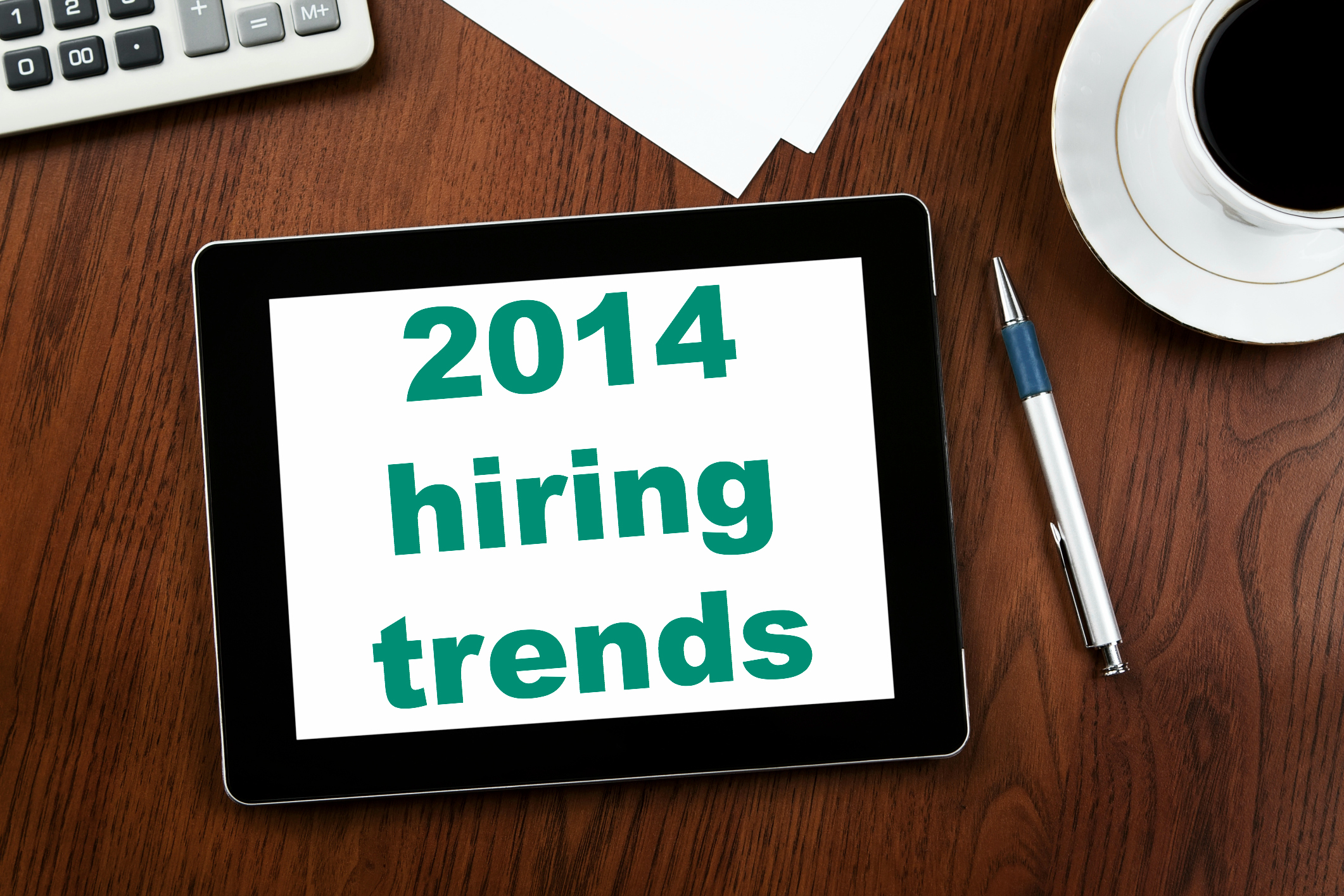 2014 hiring trends job seekers must understand