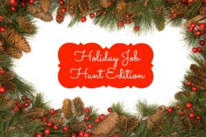 5 for Friday: Holiday Job Hunting Edition