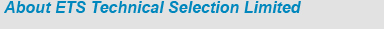 About ETS Technical Selection Ltd