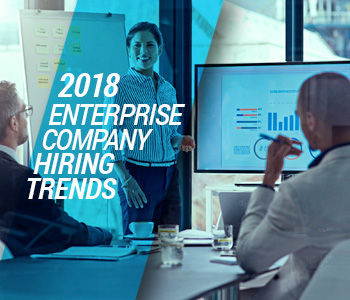 Hiring Trends 2018: What's Ahead for Enterprise Businesses?