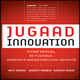 Jugaad Innovation: Think Frugal, Be Flexible, Generate Breakthrough Growth by Navi Radjou, Jaideep Prabhu and Simone Ahuja