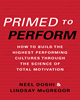 Primed to Perform: How to Build the Highest Performing Cultures Through the Science of Total Motivation by Lindsay McGregor and Neel Doshi