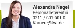 Alexandra Nagel, Telefon: 0211 / 601 601 - 0, karriere@twt.de